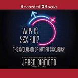 Why is Sex Fun? The Evolution of Human Sexuality, Jared Diamond