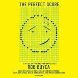 The Perfect Score, Rob Buyea