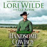 Handsome Cowboy, Liz Alvin