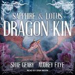 Dragon Kin Sapphire & Lotus, Audrey Faye