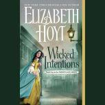 Wicked Intentions, Elizabeth Hoyt