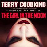 The Girl in the Moon, Terry Goodkind
