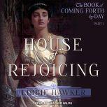 House of Rejoicing, Libbie Hawker