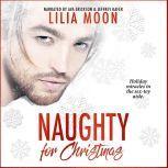Naughty for Christmas, Lilia Moon