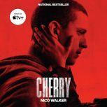 Cherry, Nico Walker