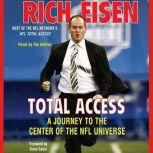 Total Access A Journey to the Center of the NFL Universe, Rich Eisen