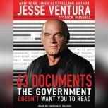 63 Documents the Government Doesn't Want You to Read, Dick Russell