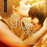 The Girl Next Door, Chelsea M. Cameron
