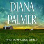 Champagne Girl, Diana Palmer