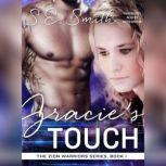 Gracies Touch, S.E. Smith