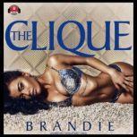 The Clique, Brandie