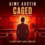 Caged, Aime Austin