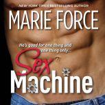 Sex Machine, Marie Force