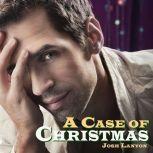 A Case of Christmas, Josh Lanyon