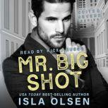 Mr Big Shot, Isla Olsen