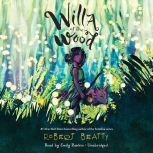 Willa of the Wood, Robert Beatty