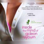 Inside the Mind of Gideon Rayburn, Sarah Miller