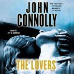 The Lovers A Thriller, John Connolly
