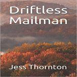 Driftless Mailman, Jess Thornton
