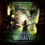 The Forbidden Library, Django Wexler
