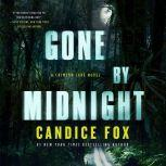 Gone by Midnight, Candice Fox