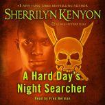 A Hard Day's Night Searcher, Sherrilyn Kenyon