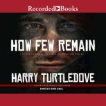 How Few Remain, Harry Turtledove