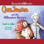 Cam Jansen and the Millionaire Mystery, David Adler