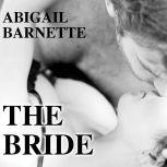 The Bride, Abigail Barnette