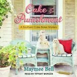 Cake and Punishment, Maymee Bell