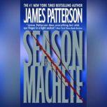 Season of the Machete, James Patterson