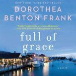 Full of Grace, Dorothea Benton Frank