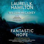 Fantastic Hope, Laurell K. Hamilton