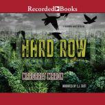 Hard Row, Margaret Maron