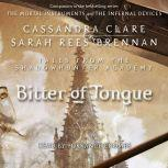 Bitter of Tongue, Cassandra Clare
