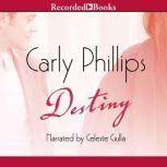 Destiny, Carly Phillips