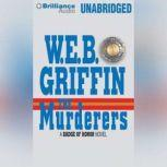 The Murderers, W.E.B. Griffin