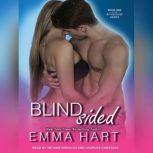 Blindsided, Emma Hart