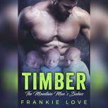 Timber The Bad Boy's Baby, Frankie Love