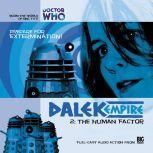 Dalek Empire 1.2 The Human Factor, Nicholas Briggs