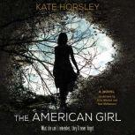 The American Girl, Kate Horsley