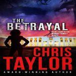 The Betrayal, Chris Taylor