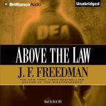 Above the Law, J. F. Freedman