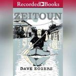 Zeitoun, Dave Eggers