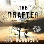 The Drafter, Kim Harrison