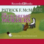 The Huckleberry Murders A Sheriff Bo Tully Mystery, Patrick McManus