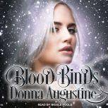 Blood Binds, Donna Augustine