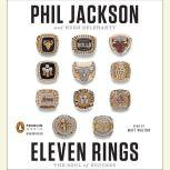 Eleven Rings The Soul of Success, Phil Jackson