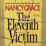 The Eleventh Victim, Nancy Grace