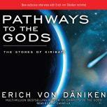 Pathways to the Gods The Stones of Kiribati, Erich von Daniken